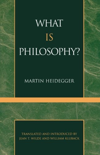 What is Philosophy? (English and German Edition)