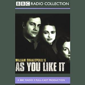 As You Like It (Dramatized) Hörspiel