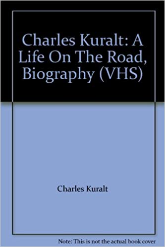 Charles Kuralt: A Life On The Road, Biography (VHS)