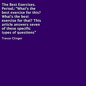 The Best Exercises. Period. Audiobook