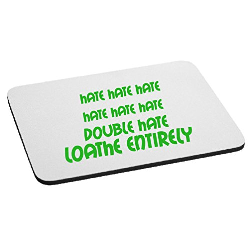 Funny Grinch Hate Loathe Quote Mouse Pad - Lime Green