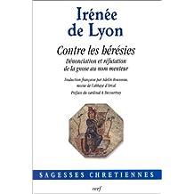 CONTRE LES HÉRÉSIES N.E. (TRADUCTION INTÉGRALE DE L'OEUVRE)