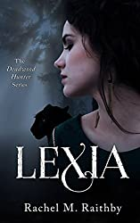 Lexia (The Deadwood Hunter Series Book 1)