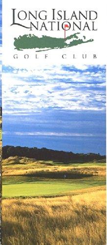LONG ISLAND NATIONAL GOLF CLUB BROCHURE /RIVERHEAD, NEW YORK /TOP-RATED COURSE!! pdf epub