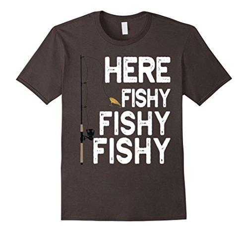 Mens Here Fishy Fishy Fishy T-Shirt Cool Fisherman Gift Shirt XL Asphalt