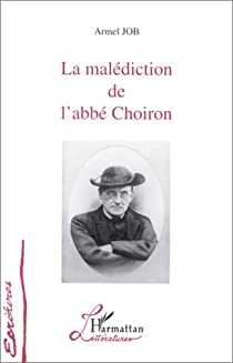La malédiction de l'abbé Choiron par Job