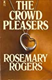 The Crowd Pleasers, Rosemary Rogers, 0380389274