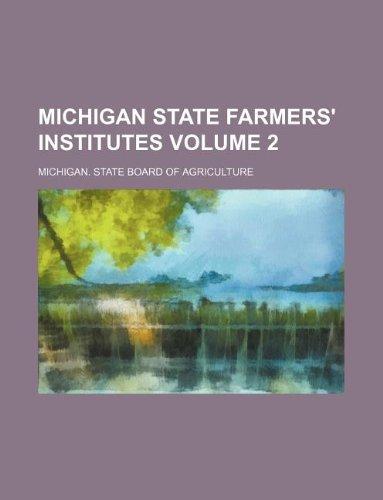 Download Michigan state farmers' institutes Volume 2 pdf