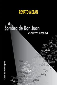 sombra de Don Juan e outros ensaios (Portuguese Edition) by [Mezan