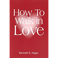 How To Walk In Love (English Edition)