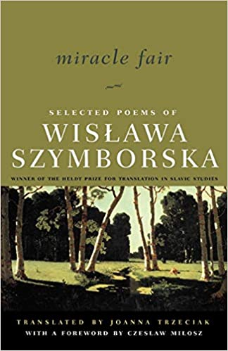 Amazoncom Miracle Fair Selected Poems Of Wislawa