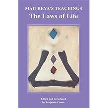 Maitreya's Teachings - The Laws of Life