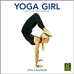 Yoga Girl 2010 Wall (Wall Calendar): Amazon.es: Emma ...