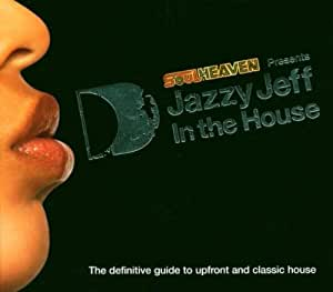 Jazzy Jeff In The House