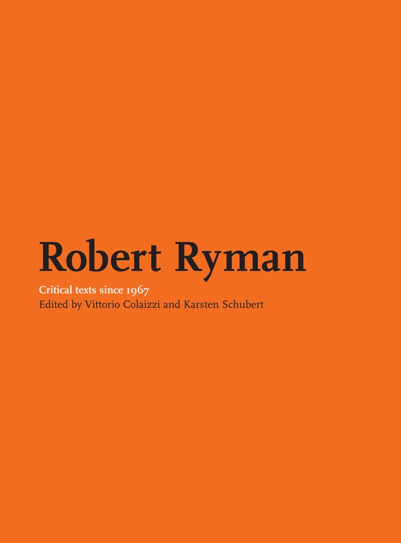 Robert Ryman: Critical Texts Since 1967 PDF