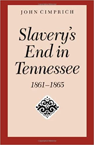 Slavery's End In Tennessee