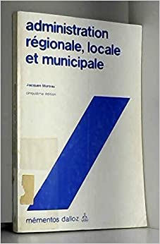 Administration régionale locale et municipale