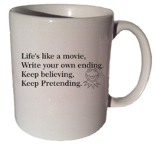 Life's Like A Movie Kermit The Frog Muppet quote 11 oz coffee tea mug Funny 11 Oz Coffee Tea Mug