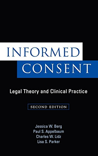 Informed Consent: Legal Theory and Clinical Practice