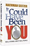 It Could Have Been You, Nachman Seltzer, 1422609529