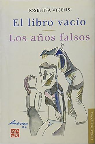 Amazon el libro vaco los aos falsos letras mexicanas el libro vaco los aos falsos letras mexicanas spanish edition spanish fandeluxe Gallery