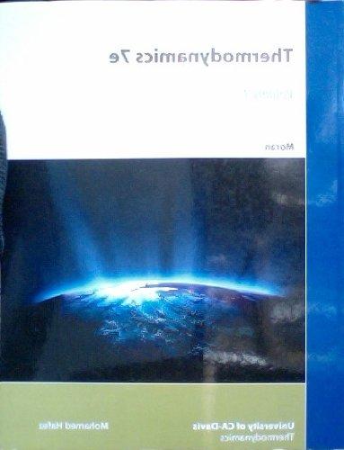 Thermodynamics 7th Edition UC Davis Custom (Volume 1)