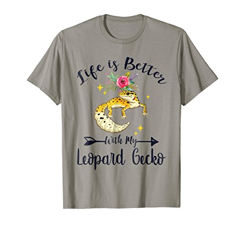Leopard Gecko (Life Is Better With My Leopard Gecko Shirt Gift)