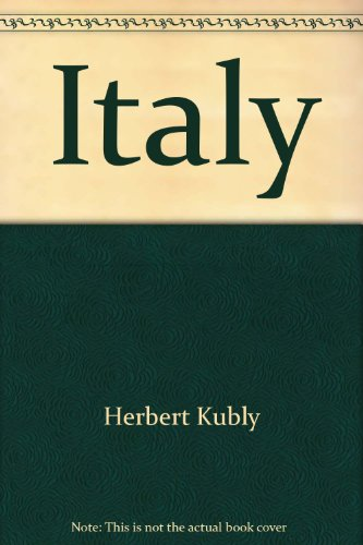 Italy (Book) written by Herbert Kubly