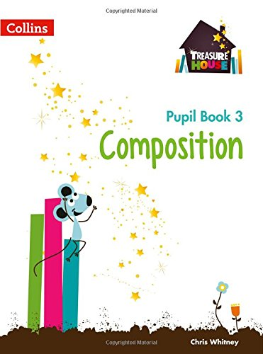 Treasure House — Year 3 Composition Pupil Book (Collins Treasure House)
