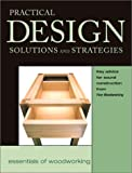 Practical Design Solutions and Strategies, Fine Woodworking Magazine Editors, 1561583464