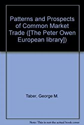 Patterns and Prospects of Common Market Trade