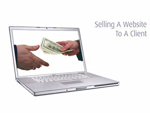 How To Sell A Website To A Client