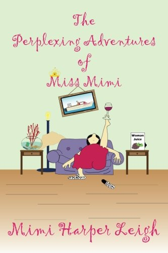 Download The Perplexing Adventures of Miss Mimi ebook