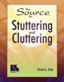 Source for Stuttering and Cluttering, Daly, David A., 0760601089