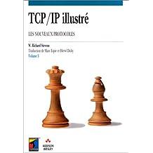 TCP/IP illustré, tome 3 : Les nouveaux protocoles