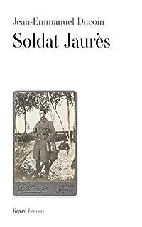 Soldat Jaurès, Ducoin, Jean-Emmanuel