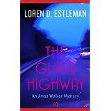 The Glass Highway (Amos Walker Novels)