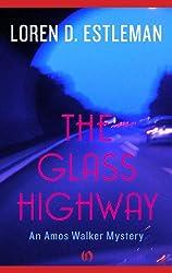 The Glass Highway (Amos Walker Novels Book 4)