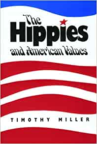 Amazon.com: The Hippies and American Values (9780870496943 ...
