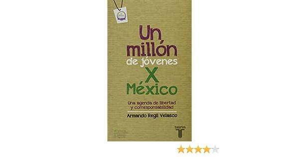 Un Millón De Jóvenes X México: ARMANDO REGIL VELASCO ...
