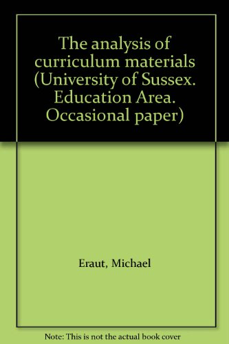 The analysis of curriculum materials (University of Sussex. Education Area. Occasional paper)