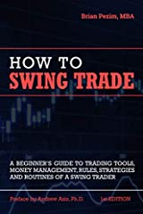 Swing trading is a type of trading in which you hold positions in stocks or other investments over a period of time that can range from one day to a few weeks or more. If you are a beginner trader, this book will equip you with an understandi...