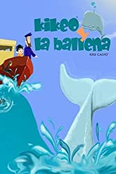Kikeo y la ballena (Spanish Edition)