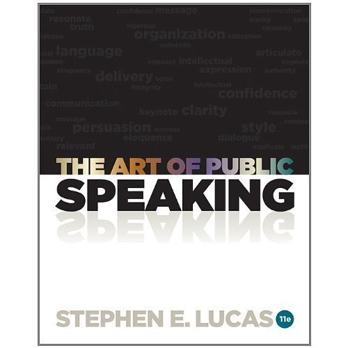 GoodReads The Art of Public Speaking by Stephen E. Lucas (2012-01-01) by Stephen E. Lucas (Hardcover).pdf