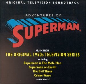 The Adventures of Superman: Original Television Soundtrack (1950s TV Series) - Array