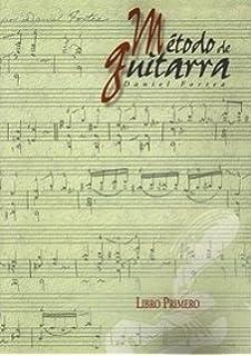 Metodo de Guitarra. Libro 1º.: Amazon.es: Daniel Fortea: Libros