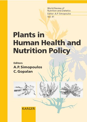 Plants in Human Health and Nutrition Policy (World Review of Nutrition and Dietetics, Vol. 91) (v. 91) by S. Karger