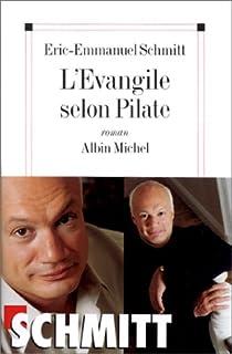 L'Evangile selon Pilate : roman, Schmitt, Éric-Emmanuel