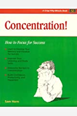 Crisp: Concentration!: How to Focus for Success (Fifty Minute Series) Paperback
