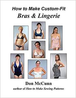 3d72192d23b How to Make Custom-Fit Bras   Lingerie  Don McCunn  9780932538390 ...